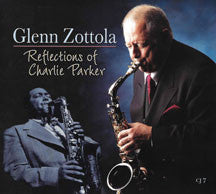 Glenn Zottola - Tribute To Charlie Parker (CD)