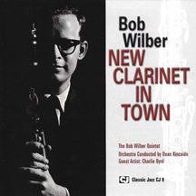 Bob Wilber - New Clarinet In Town (CD)