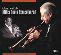 Glenn Zottola - Miles Davis Remembered (CD)
