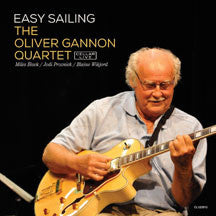 Oliver Gannon Quartet - Easy Sailing (CD)