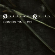 Carphax Files - Revolutions Vol. 1: Dirt (CD)