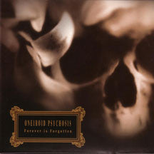 Oneiroid Psychosis - Forever Is Forgotten (CD)