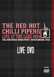 Red Hot Chilli Pipers - Live At the Lake 2014 (DVD)