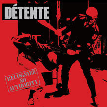 Detente - Recognize No Authority: 30th Anniversary (CD)