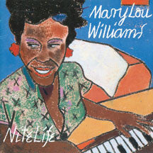 Mary Lou Williams - Nite Life (2 Cd Set) (CD)