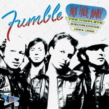 Fumble - Not Fade Away: The Complete Recordings 1964-1982 (CD)