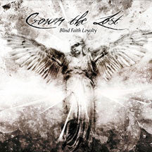 Crown The Lost - Blind Faith Loyalty (CD)