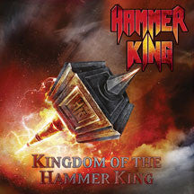 Hammer King - Kingdom Of The Hammer King (VINYL ALBUM)