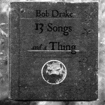 Bob Drake - 13 Songs And A Thing (CD)