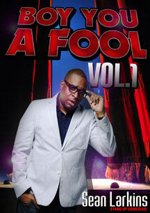 Sean Larkins - Boy You A Fool Vol. 1 (DVD)