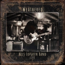Nils Lofgren - Nils Lofgren Band: Weathered (CD)