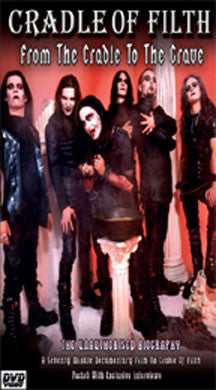 Cradle Of Filth - From The Cradle To The Grave Unauthorized (DVD)