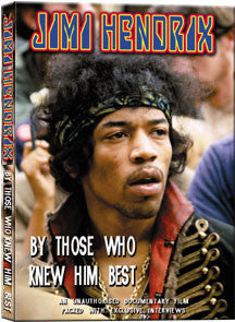 Jimi Hendrix - By Those Who Knew Him Best Unauthorized (DVD)