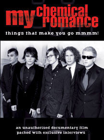 My Chemical Romance - Things That Make You Go Mmmm! Unauthorized Biography (DVD)