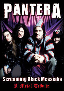 Pantera - Screaming Black Messiahs Unauthorized (DVD)