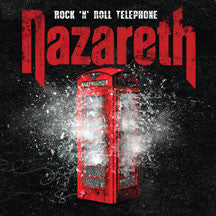 Nazareth - Rock 'n' Roll Telephone: 2 Disc Deluxe Edition (CD)