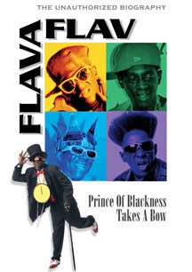 Flava Flav - Prince Of Blackness Takes A Bow Unauthorized (DVD)