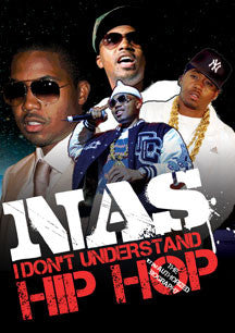 Nas - I Don't Understand Hip Hop:  Unauthorized (DVD)