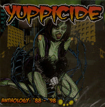 Yuppicide - Anthology 88-98 (CD)