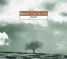Behind The Scenes - Pure (CD)