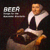 Beer - Songs For The Apostolic (VINYL ALBUM)