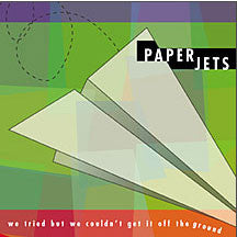 Paperjets - We Tried But We Couldn't Get (CD)