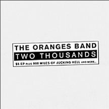 Oranges Band - Two Thousands (CD)