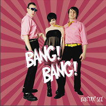 Bang! Bang! - Electric Sex (CD)