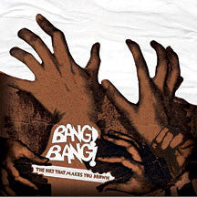 Bang! Bang! - The Dirt That Makes You Drown (CD)