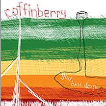 Coffinberry - God Dam Dogs (CD)