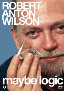 Robert Anton Wilson - Maybe Logic (DVD)