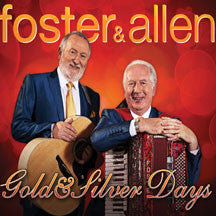 Foster & Allen - Gold & Silver Days (CD)