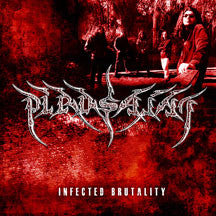 Pirosaint - Infected Brutality (CD)