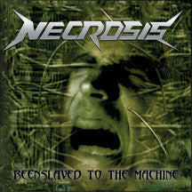 Necrosis - Reenslaved To The Machine (CD)