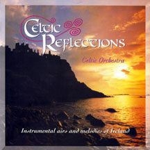 Celtic Orchestra - Celtic Reflections (CD)