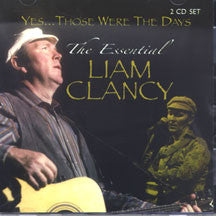 Liam Clancy - The Essential Collection (CD)