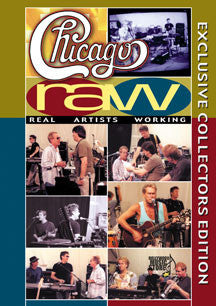 Chicago - Raw: Real Artists Working (DVD)
