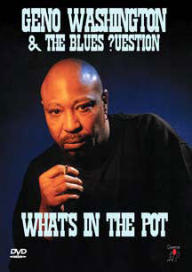 Geno & Blues ?Uestion Washington - What's In The Pot (DVD)