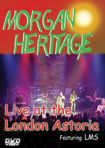 Morgan Heritage - Live At London Astoria (DVD)