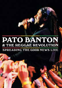 Pato & Reggae Revolution Banton - Spreading The Good News Live (DVD)