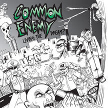 Common Enemy - Living The Dream? (CD)