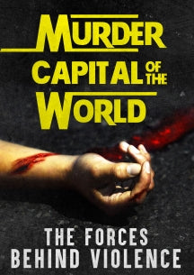 Murder Capital Of The World (DVD)