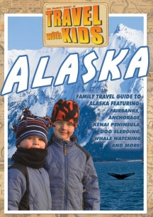 Travel With Kids - Alaska (DVD)