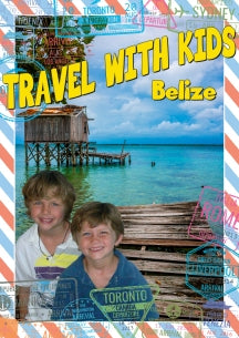 Travel With Kids: Belize (DVD)