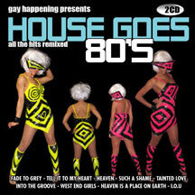 Gay Happening Presents House Goes 80's (CD)