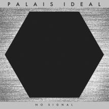 Palais Ideal - No Signal (CD)