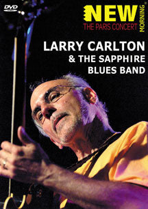 Larry Carlton & The Sapphire Blues Band - The Paris Concert (DVD)