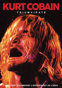 Kurt Cobain - Triumvirate (DVD/CD)