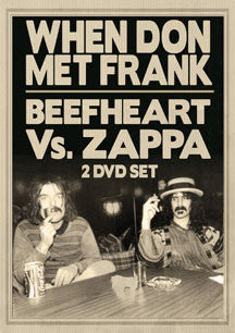 Beefheart Vs. Zappa: When Don Met Frank (DVD)