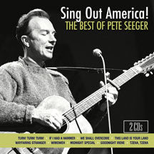 Pete Seeger - Sing Out America! The Best Of Pete Seeger (CD)